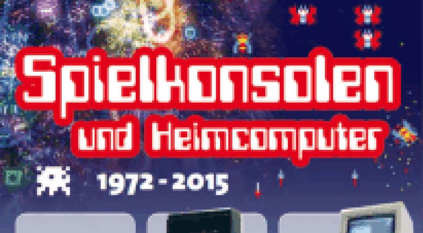 Spielkonsolen und Heimcomputer 1972 – 2015