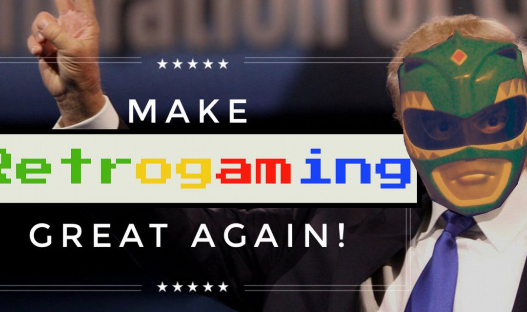 Make Retrogaming Great Again!